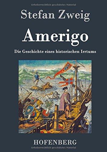 9783843033183: Amerigo: Die Geschichte eines historischen Irrtums