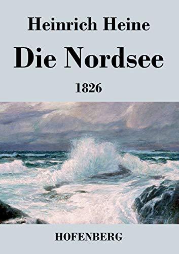 9783843033220: Die Nordsee. 1826