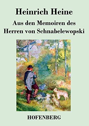 9783843033503: Aus den Memoiren des Herren von Schnabelewopski (German Edition)