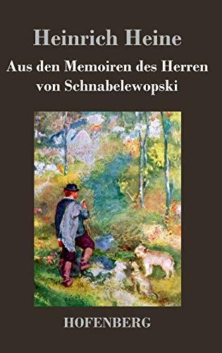 9783843033510: Aus den Memoiren des Herren von Schnabelewopski (German Edition)