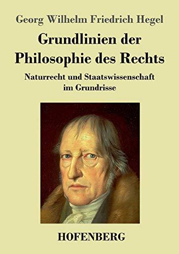 9783843034135: Grundlinien Der Philosophie Des Rechts