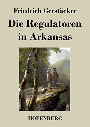9783843034272: Die Regulatoren in Arkansas (German Edition)