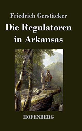 9783843034289: Die Regulatoren in Arkansas (German Edition)