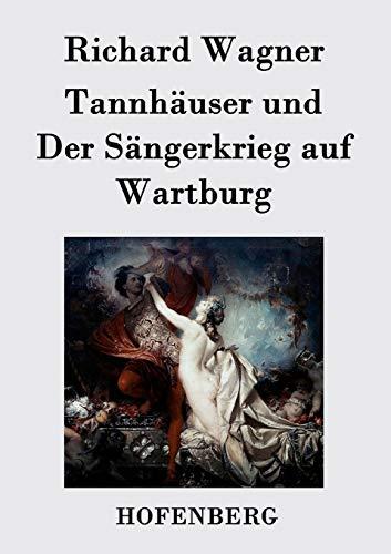 9783843034494: Tannhäuser und Der Sängerkrieg auf Wartburg