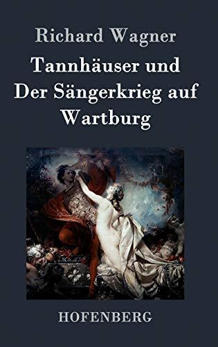 9783843034500: Tannhäuser und Der Sängerkrieg auf Wartburg