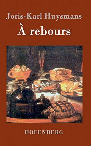 9783843035033: À rebours (French Edition)