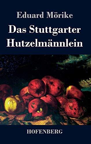 9783843035385: Das Stuttgarter Hutzelmännlein