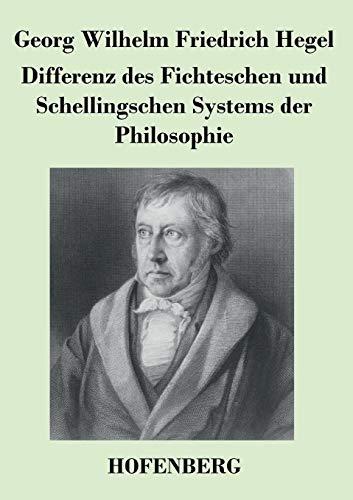 9783843036092: Differenz des Fichteschen und Schellingschen Systems der Philosophie (German Edition)