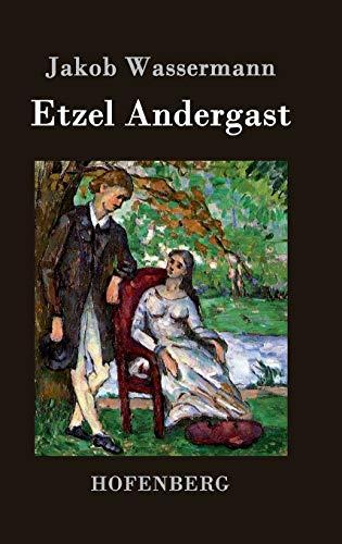 9783843036634: Etzel Andergast (German Edition)