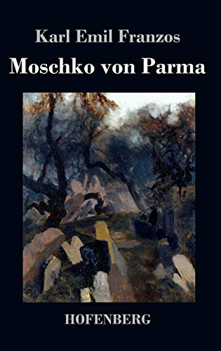 9783843037679: Moschko von Parma