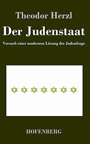 9783843037693: Der Judenstaat: Versuch einer modernen Lösung der Judenfrage
