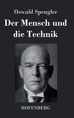 9783843038119: Der Mensch und die Technik