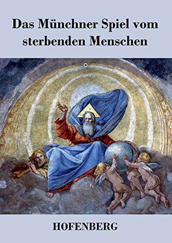 9783843039222: Das Münchner Spiel vom sterbenden Menschen