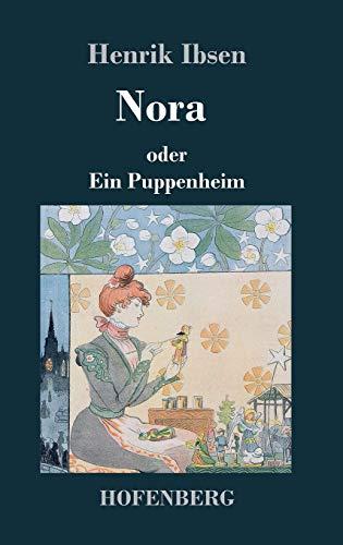 Nora Oder Ein Puppenheim (Hardback): Henrik Ibsen
