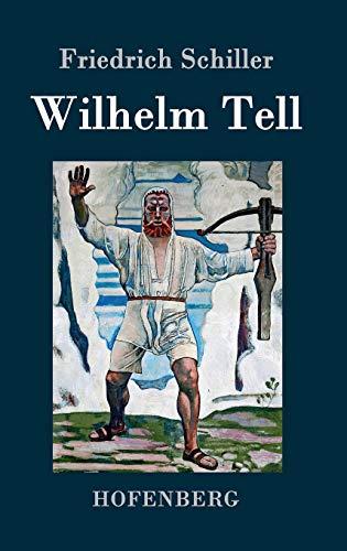 9783843039543: Wilhelm Tell (German Edition)