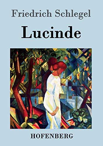 9783843039734: Lucinde (German Edition)