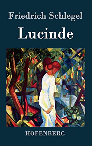 9783843039741: Lucinde (German Edition)