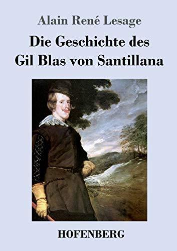 9783843040013: Die Geschichte des Gil Blas von Santillana (German Edition)