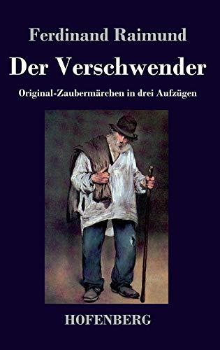 9783843041423: Der Verschwender (German Edition)