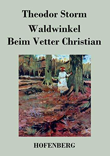 9783843041874: Waldwinkel / Beim Vetter Christian (German Edition)