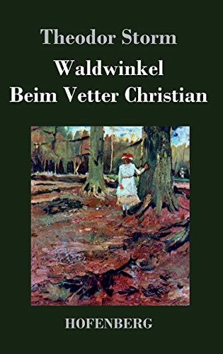 9783843041881: Waldwinkel / Beim Vetter Christian (German Edition)