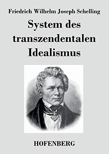 9783843042055: System des transzendentalen Idealismus