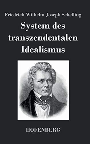 9783843042062: System des transzendentalen Idealismus