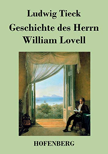 9783843042703: Geschichte des Herrn William Lovell (German Edition)