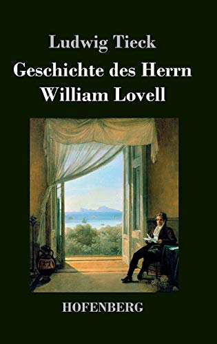 9783843042710: Geschichte des Herrn William Lovell (German Edition)