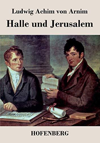 9783843042826: Halle und Jerusalem: Studentenspiel und Pilgerabenteuer