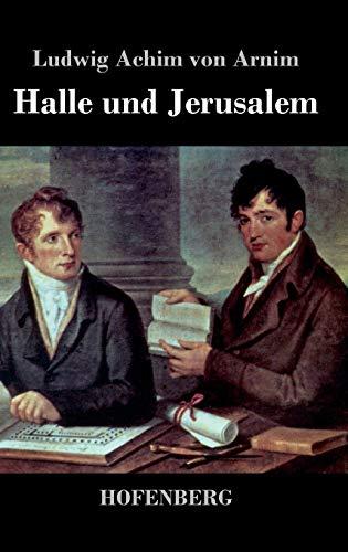 9783843042833: Halle und Jerusalem: Studentenspiel und Pilgerabenteuer