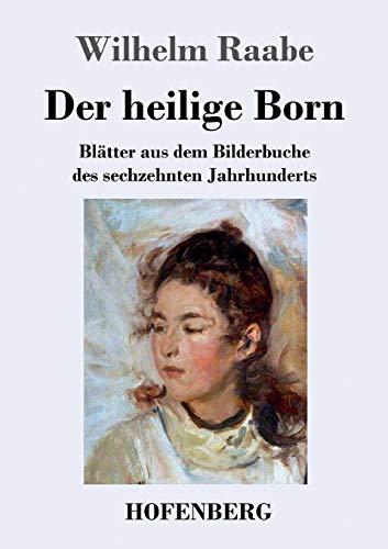 9783843042932: Der heilige Born (German Edition)
