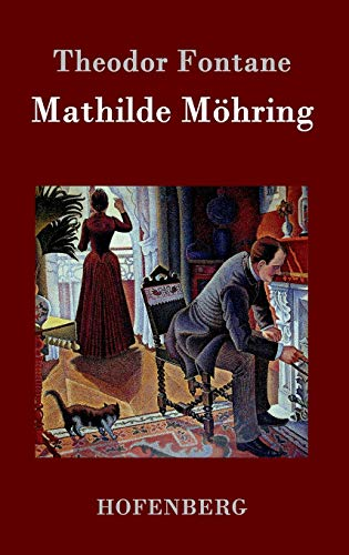 9783843042956: Mathilde Möhring (German Edition)