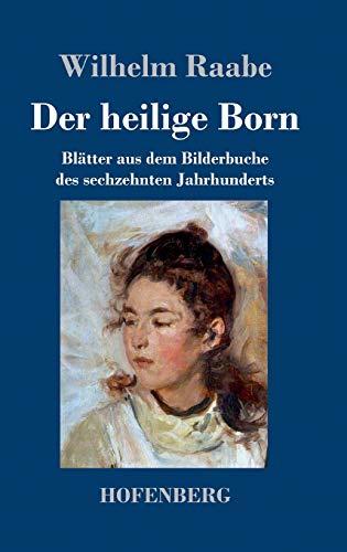 9783843042963: Der heilige Born (German Edition)