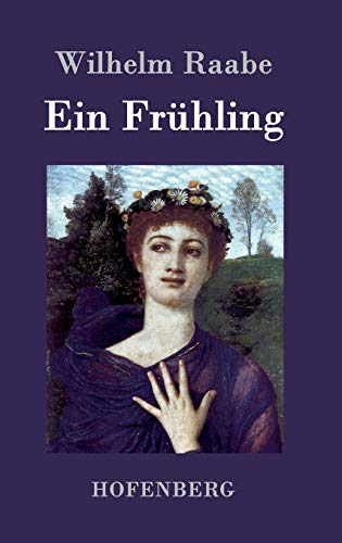 9783843043083: Ein Frühling (German Edition)