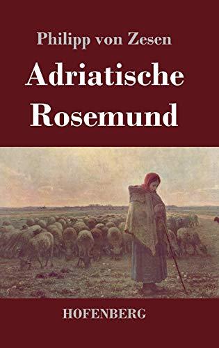 9783843043458: Adriatische Rosemund