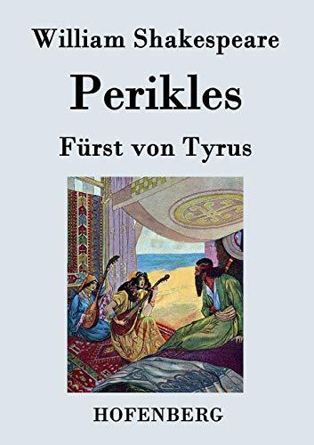 9783843043625: Perikles: Fürst von Tyrus