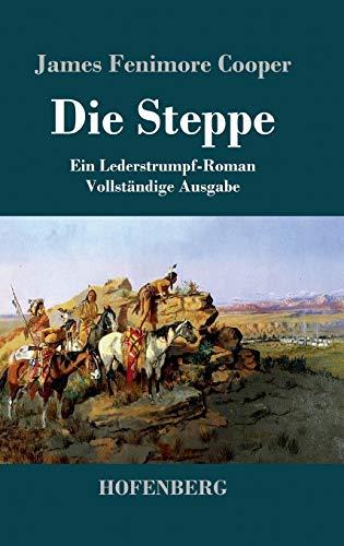 9783843043731: Die Steppe: Ein Lederstrumpf-Roman  Vollst�ndige Ausgabe