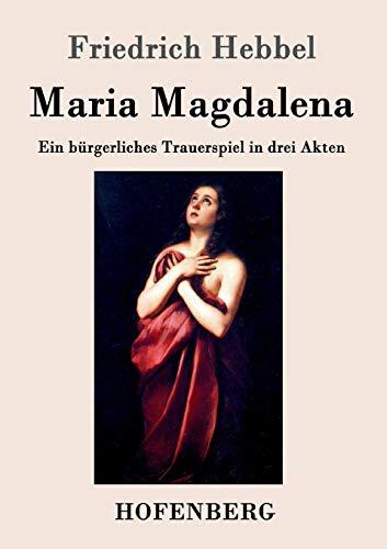 9783843044721: Maria Magdalena (German Edition)