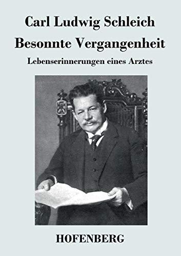 9783843044868: Besonnte Vergangenheit (German Edition)