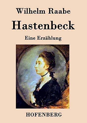 9783843044912: Hastenbeck: Eine Erzählung