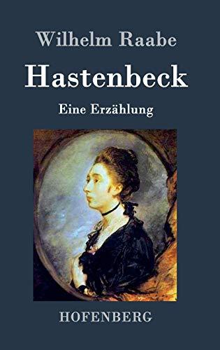 9783843044950: Hastenbeck: Eine Erzählung