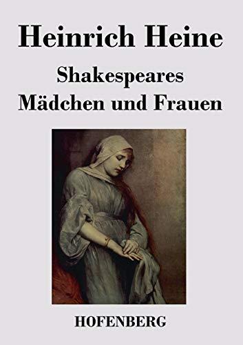 9783843044981: Shakespeares Mädchen und Frauen (German Edition)