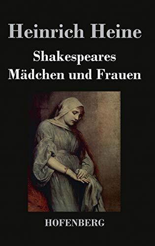 9783843044998: Shakespeares Mädchen und Frauen (German Edition)