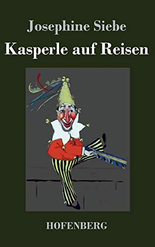 9783843045179: Kasperle auf Reisen (German Edition)