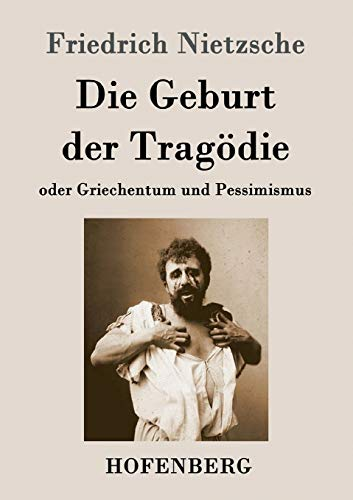 9783843045629: Die Geburt der Tragödie (German Edition)