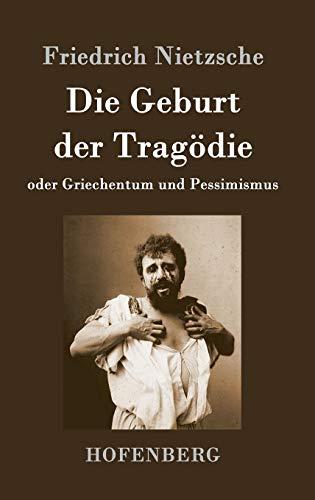 9783843045636: Die Geburt der Tragödie (German Edition)
