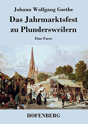 9783843046008: Das Jahrmarktsfest zu Plundersweilern (German Edition)