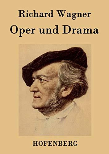 9783843046046: Oper und Drama (German Edition)
