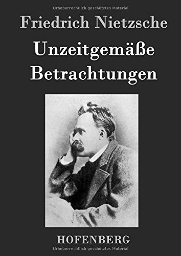 9783843046244: Unzeitgemäße Betrachtungen (German Edition)